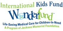 International Kids Fund Life-Saving Medical Care for Children-in-need. A program of Jackson Memorial Foundation Beverly Hills, CA